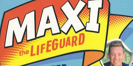 "Trent Maxwell introduces ""Maxi the Lifeguard"" tickets"