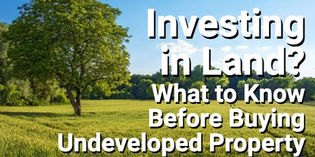Real Estate(Land) investment seminar tickets