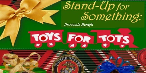 Stand-up for something: Toys for Tots