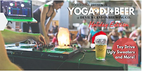 YOGA+DJ+BEER at Devil's Canyon Brewing Co. (Dec 2019) tickets