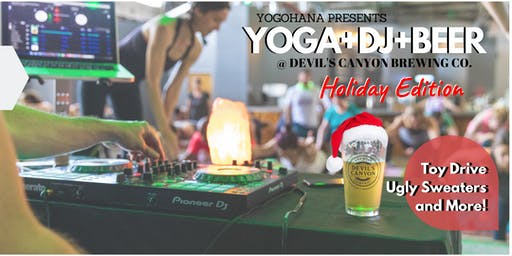 YOGA+DJ+BEER at Devil's Canyon Brewing Co. (Dec 2019)