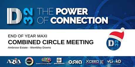 District32 End of Year Maxi Combined Circle Meeting - Tue 17th Dec tickets