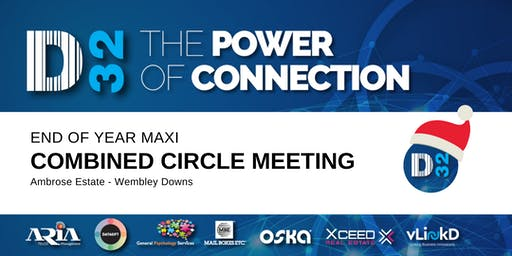 District32 End of Year Maxi Combined Circle Meeting - Tue 17th Dec