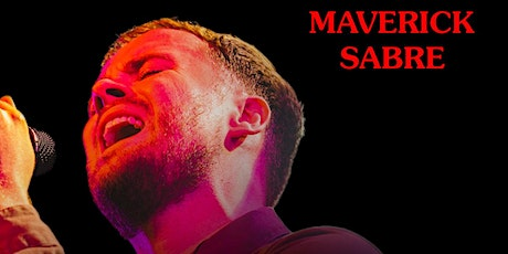 MAVERICK SABRE with Reece tickets