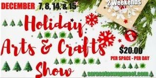 HOLIDAY ARTS & CRAFTS SHOW