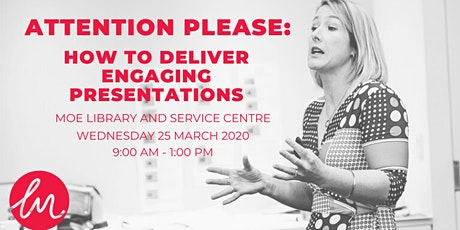 Attention Please: How to Deliver Engaging Presentations (public speaking workshop) tickets