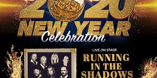 2020 New Year Celebration---Live On Stage>>> Running In The Shadows