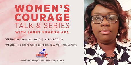 Women's Courage Talk and Series with Janet Brakohiapa tickets