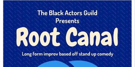 Root Canal With The Black Actors Guild tickets