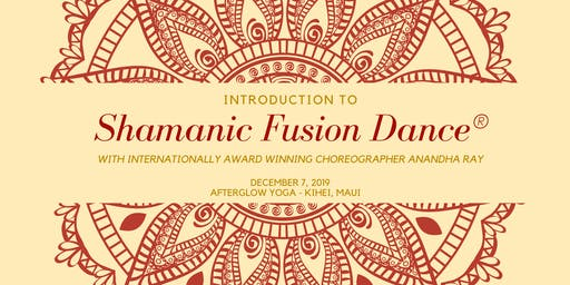 Shamanic Fusion Dance Workshop with Anandha Ray