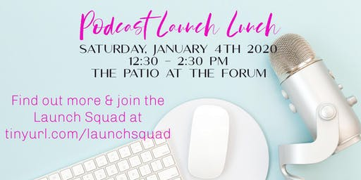 Launch Lunch for Release Your Resistance Podcast