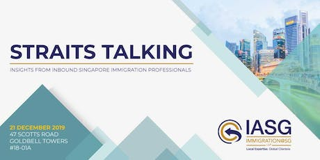Straits Talking:  Strategizing Your Singapore PR & Citizenship Application tickets