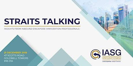 Straits Talking:  Strategizing Your Singapore PR & Citizenship Application tickets
