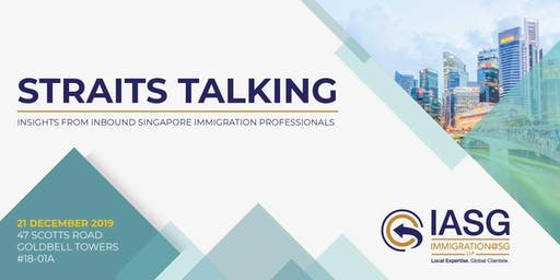 Straits Talking:  Strategizing Your Singapore PR & Citizenship Application