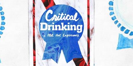 "Pabst Blue Ribbon Art + Fieldhouse Jones Present: ""Critical Drinking"" tickets"