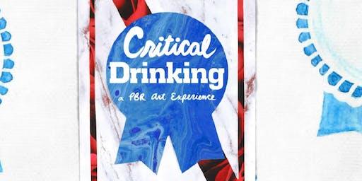 "Pabst Blue Ribbon Art + Fieldhouse Jones Present: ""Critical Drinking"""