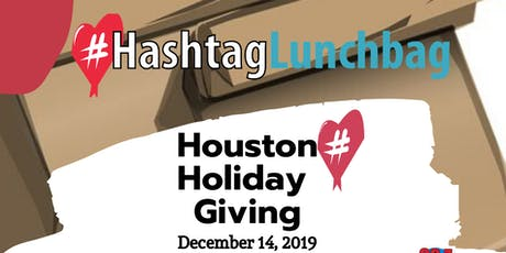 #HashtaglunchbagHOU Holiday Giving tickets