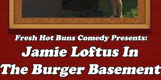 Fresh Hot Buns Comedy Presents: Jamie Loftus in the Burger Basement