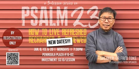 Study on Psalm 23 - HOW TO LIVE REFRESHED, RECHARGED & RENEWED tickets