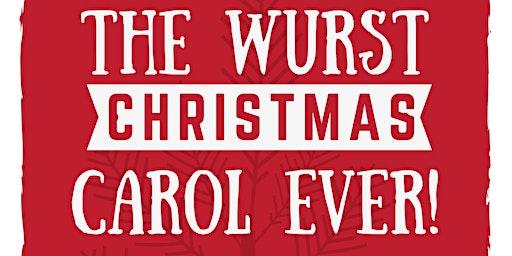 The Wurst Christmas Carol Ever!