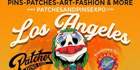 Patches and Pins Expo Los Angeles tickets