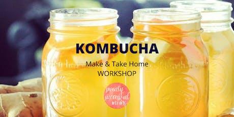 Kombucha. Make & Take Home Workshop tickets