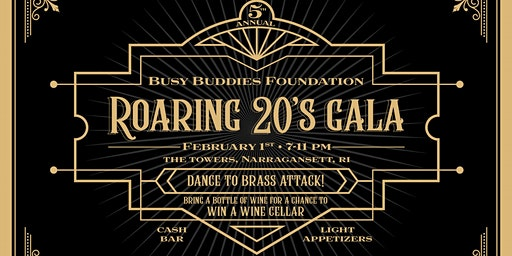 Busy Buddies Foundation: Roaring 20's Gala