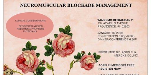 NEUROMUSCULAR BLOCKADE MANAGEMENT
