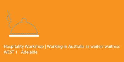 WEST 1 Adelaide | FREE Hospitality Workshop