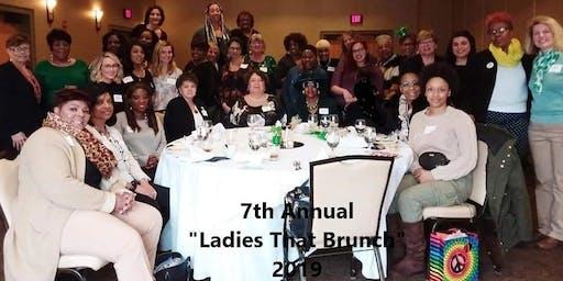 "8th Annual ""Ladies That Brunch"""