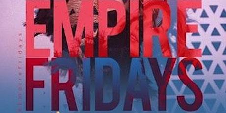 Empire Friday's  tickets