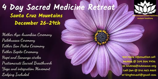 4 Day Sacred Plant Medicine Retreat