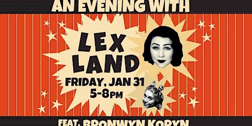 An Evening with Lex Land feat. Bronwyn Koryn