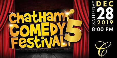 5th Annual Chatham Comedy Festival tickets
