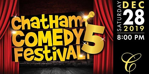 5th Annual Chatham Comedy Festival
