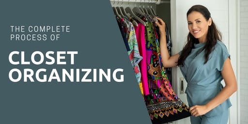 The Complete Process of Closet Organizing