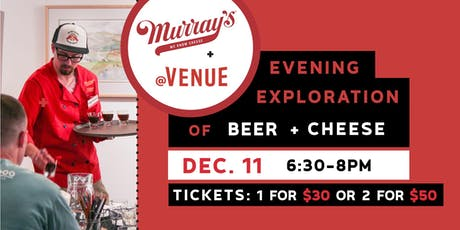 Evening Exploration of Beer + Cheese tickets