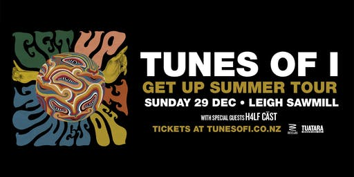Tunes of I - Get Up Summer Tour | Leigh