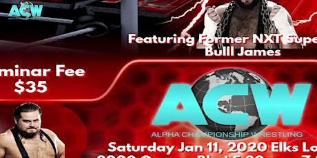 Bull James Pro Wrestling Seminar tickets