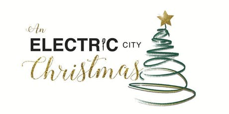 An Electric City Christmas - 2019 tickets