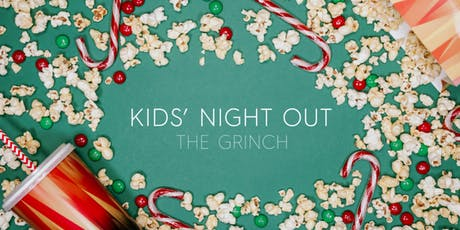 Kids Night Out | Movies and Minding - The Grinch tickets