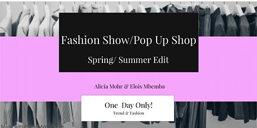 Fashion Show / Pop Up Shop