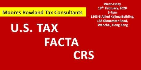U.S TAX, FACTA and CRS tickets