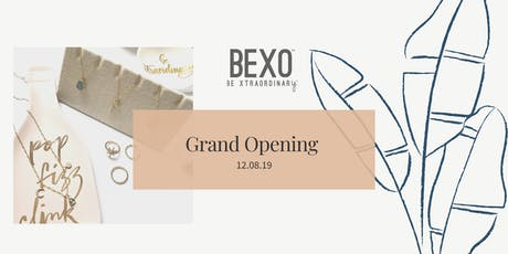 BEXO Grand Opening  tickets