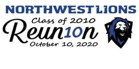 Northwest High School Class of 2010 - 10 Year Reunion tickets
