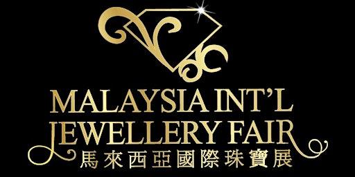 Malaysia International Jewellery Fair (MIJF) 2020