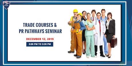 Trade Courses & PR Pathways Seminar tickets
