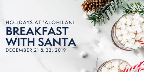 Breakfast with Santa at 'Alohilani Resort tickets