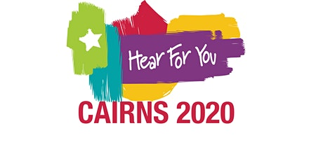 Hear For You QLD Life Goals & Skills Blast - Cairns 2020 tickets