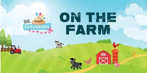 EC Explorers - Farm!